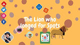 The Lion who Longed for Spots