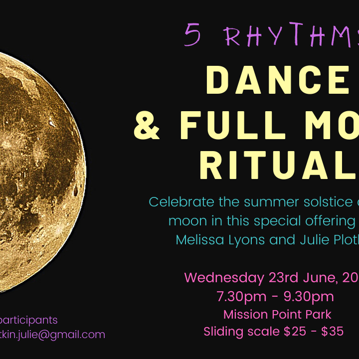 5 Rhythms Full Moon Dance and Ritual SOLD OUT