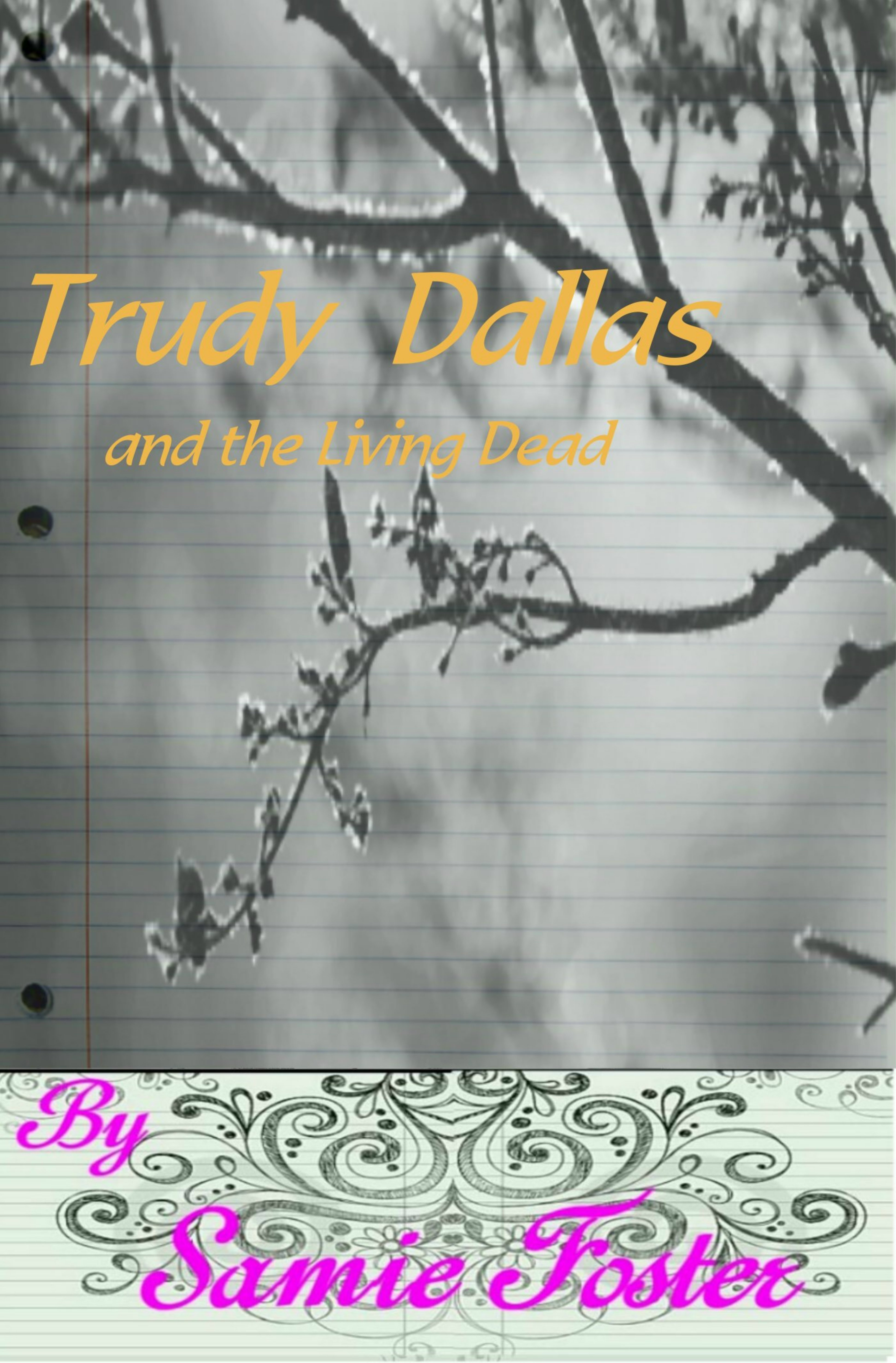Trudy Dallas and the Living Dead