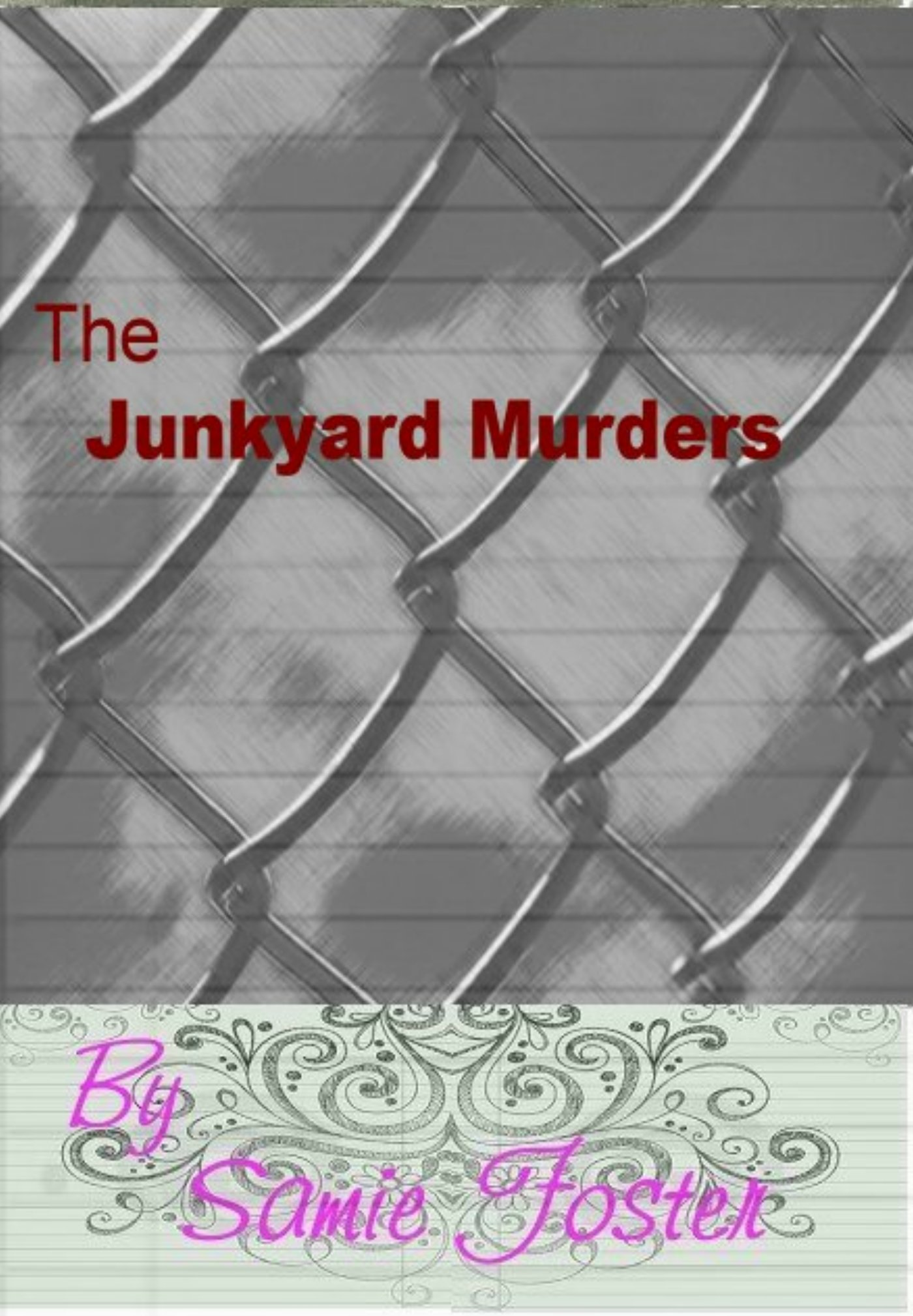 The Junkyard Murders