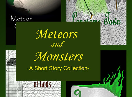 Meteors & Monster is Finally Out!