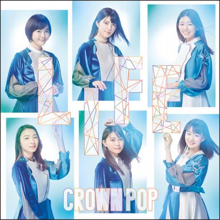 CROWN POP「LIFE〈is happy盤〉」
