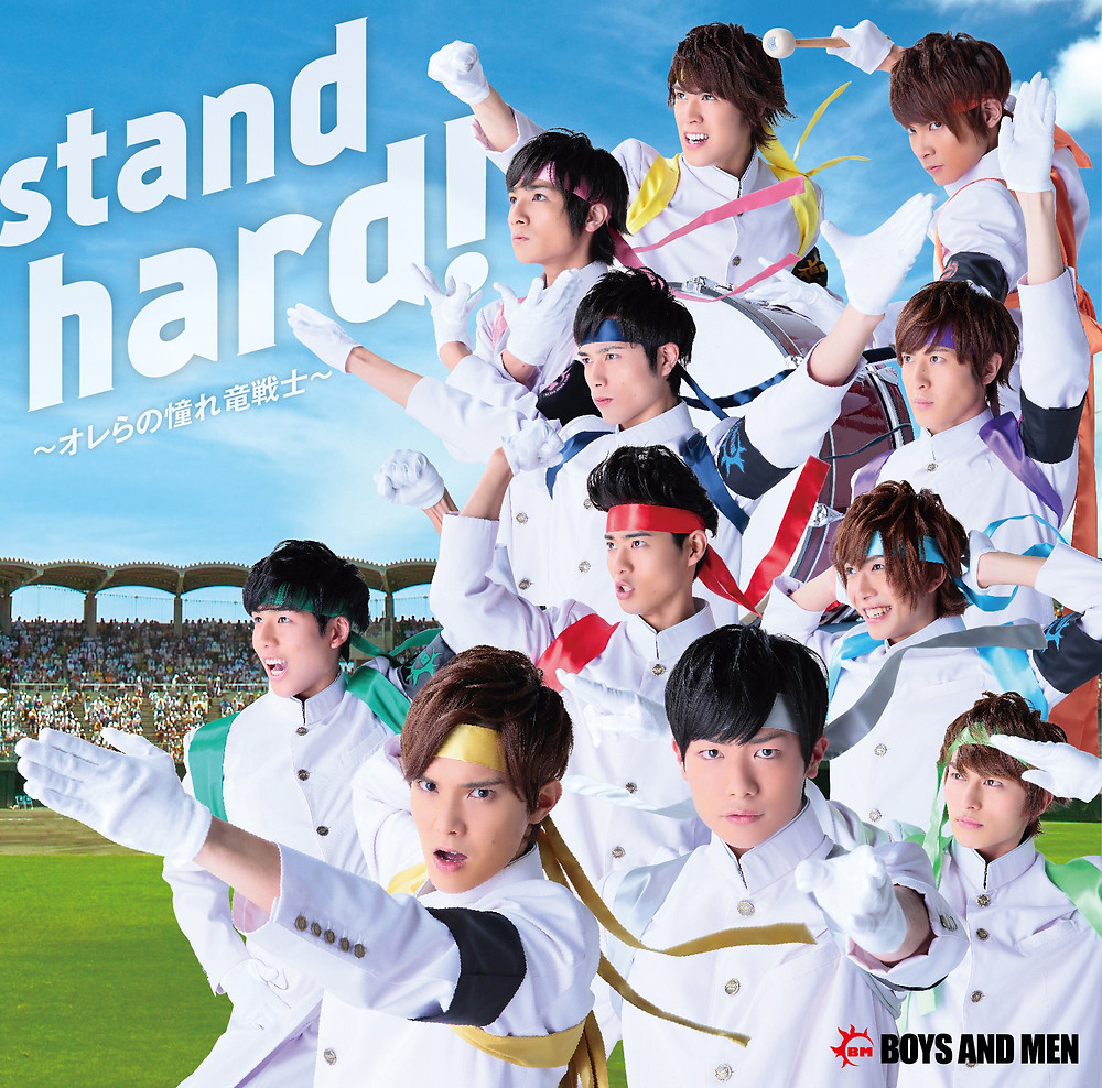 「stand hard!」BOYS AND MEN