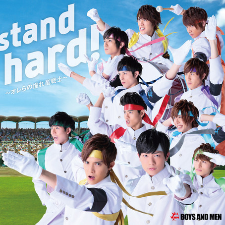 BOYS AND MEN「stand hard!」
