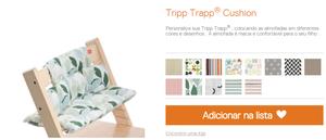 Cadeira Tripp Trapp, customização de tecido e cores