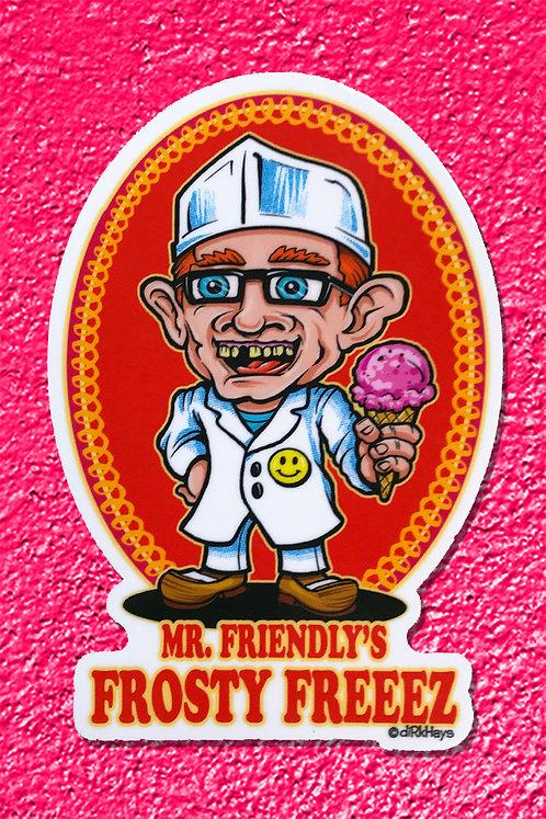Mr. Friendly's Frosty Freeez Sticker
