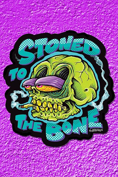Stoned to the Bone Sticker