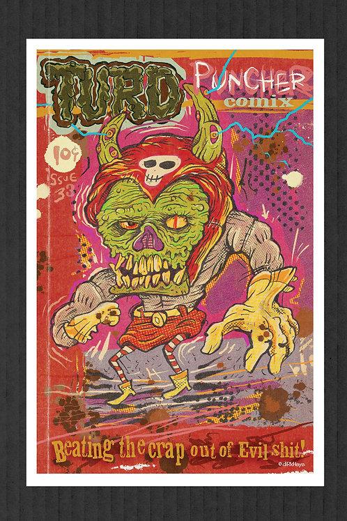 Turd Puncher Comix print