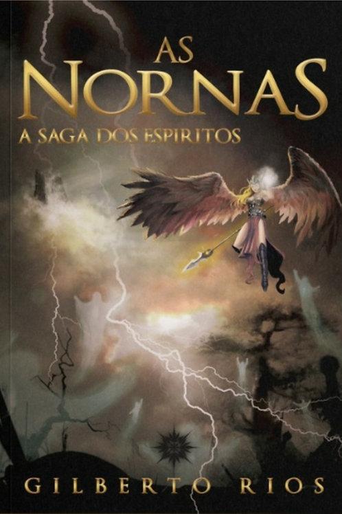 As Nornas (Vol. 1) - A saga dos espíritos