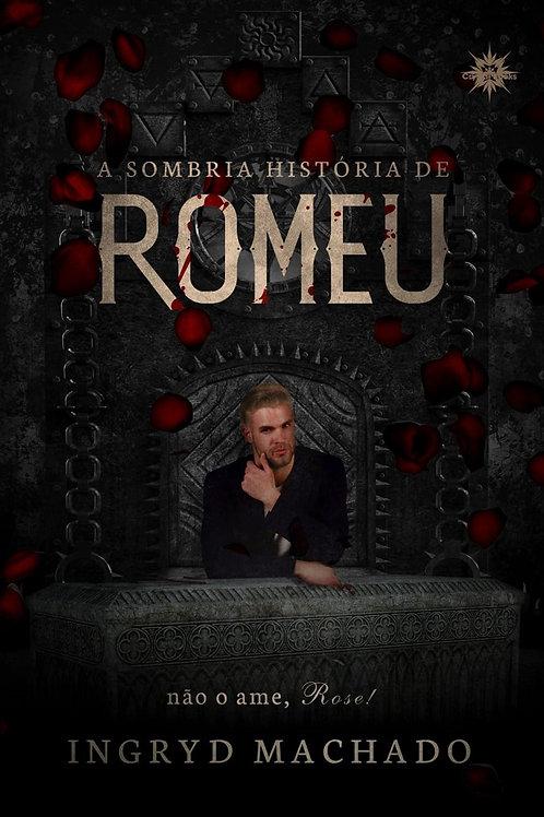 A sombria história de Romeu