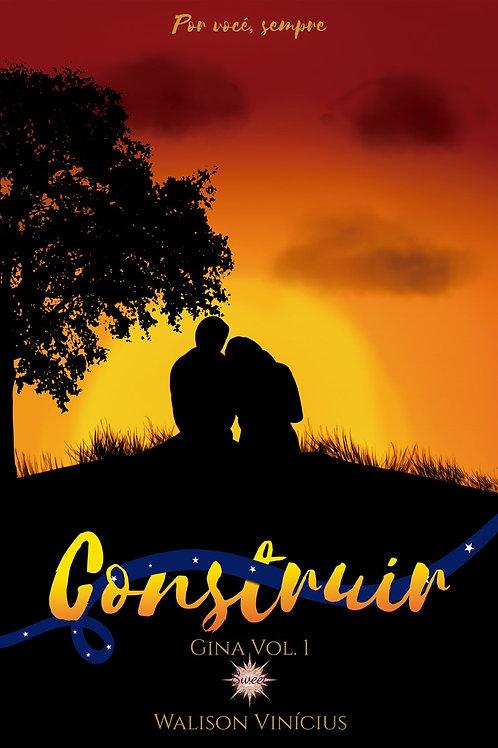 Construir - Gina (Vol. 1)