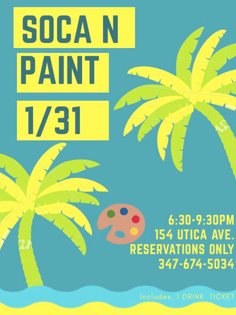 SOCA N PAINT SESSION 2 1/31/20 6:30-9:30pm
