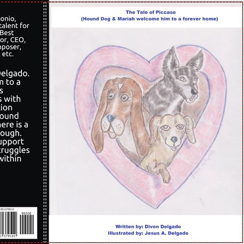 The Tale of Picasso (Hound Dog & Mariah welcome him to a forever home)