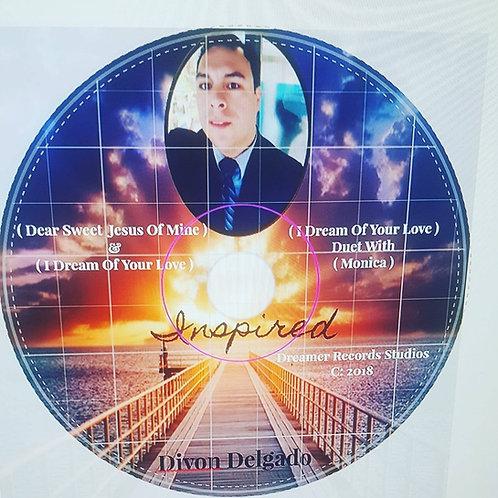 "CD - ""Inspired"" by: Divon Delgado"