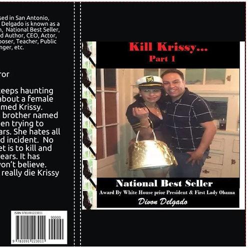 Kill Krissy -Part 1