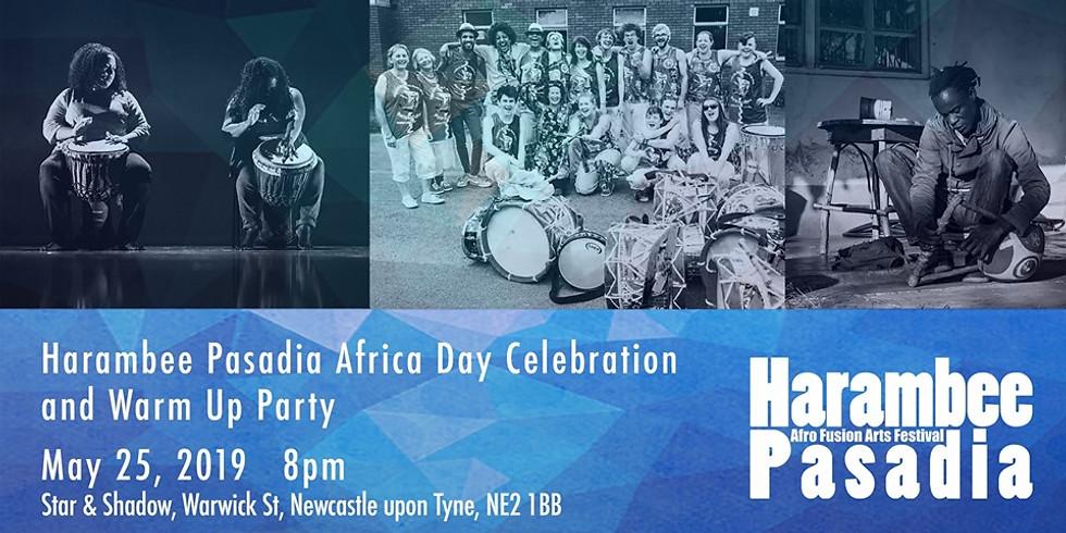 Harambee Pasadia Africa Day Celebration & Warm up Party