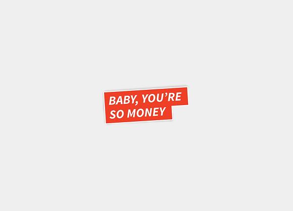 You're So Money Sticker
