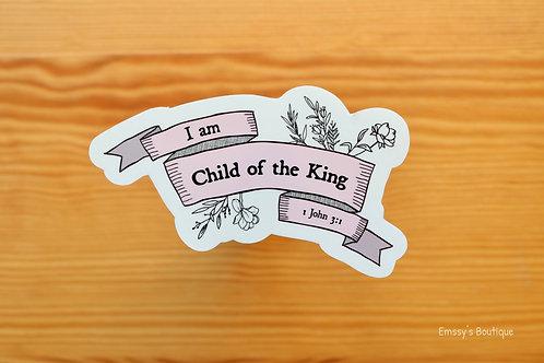 """Child of the King"" Vinyl Sticker (Waterproof, Weatherproof)"