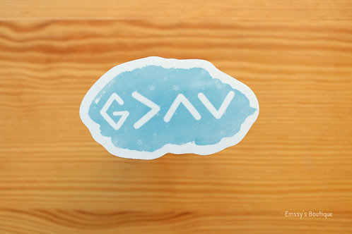 God is Greater than the Highs and the Lows Vinyl Sticker (Waterproof)