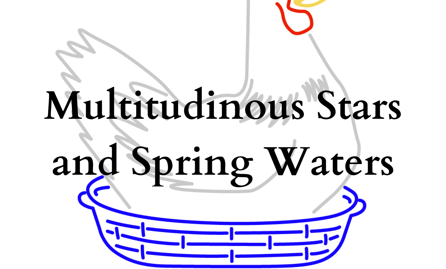 Multitudinous Stars and SPring Waters