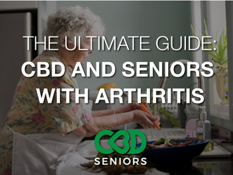 Guide to CBD and Seniors With Arthritis