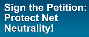 Image of an online petition: Sign the Petition To Protect Net Neutrality