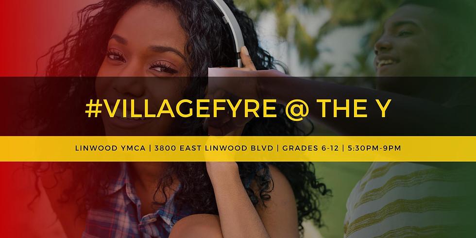 #VillageFYRE at The Y