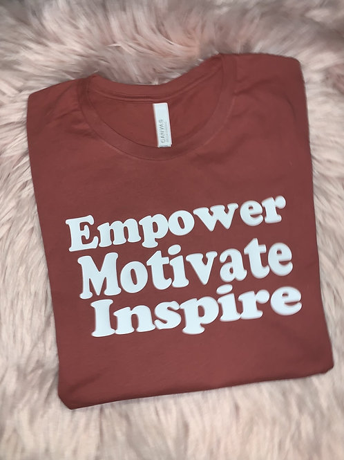 Empower. Motivate. Inspire. Tee