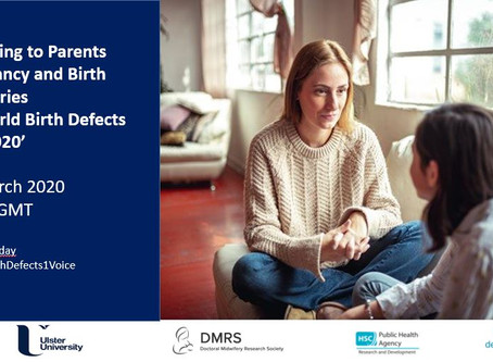 Listening to Parents Pregnancy and Birth Memories on World Birth Defects Day 2020