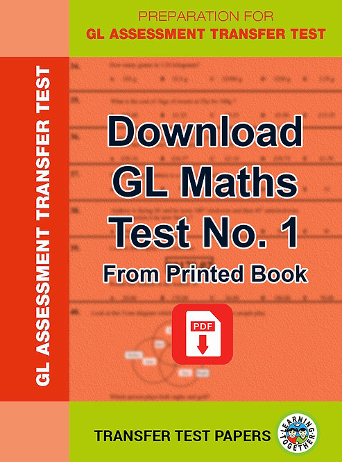 Download GL Maths Transfer Test no 1 for immediate use
