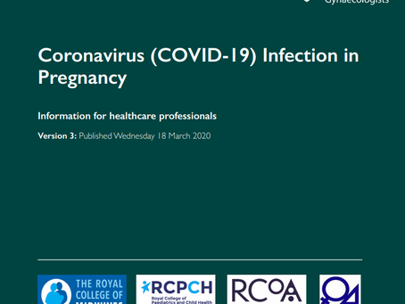 RCOG: Coronavirus (COVID-19) Infection in Pregnancy Updated 18th March 2020