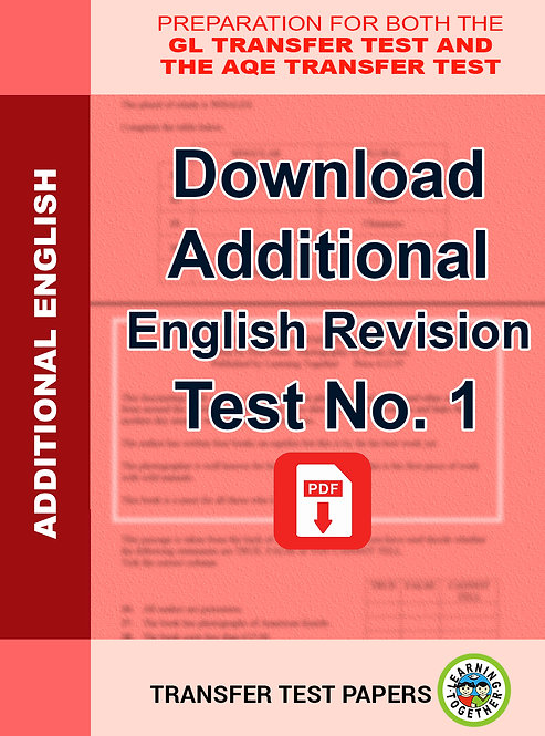 Additional English Revision Test Number 1 suitable for The AQE Transfer Test and GL English Transfer Test