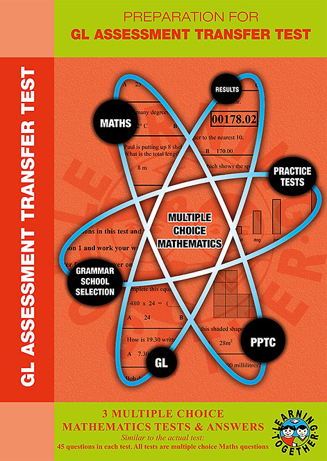 Practice Tests for the GL Assessment Transfer Test in Maths multiple choice