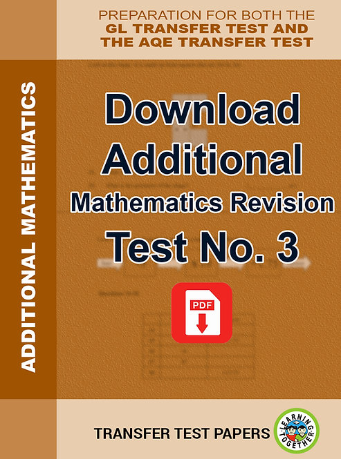 Transfer Test Maths paper. Download Additional  Paper Number 3