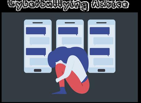 Cyberbullying Advice