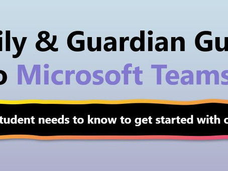 Family & Guardian Guide to Microsoft Teams