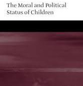 Moral and Political Status of Children