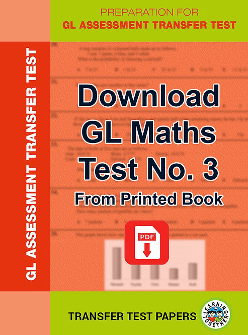 For immediate use PDF Download for GL Maths Transfer Test no 3