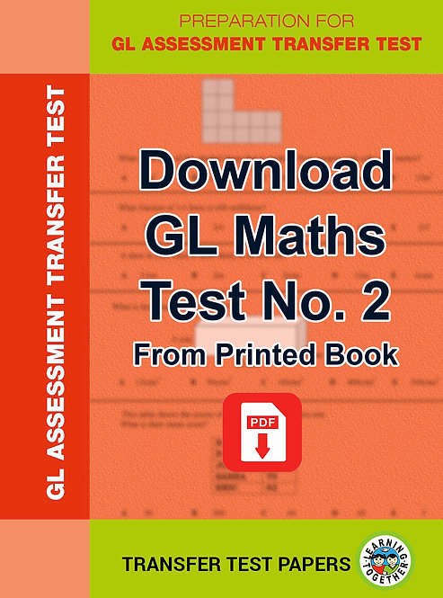 PDF Download GL Maths Transfer Test no 2 for immediate use