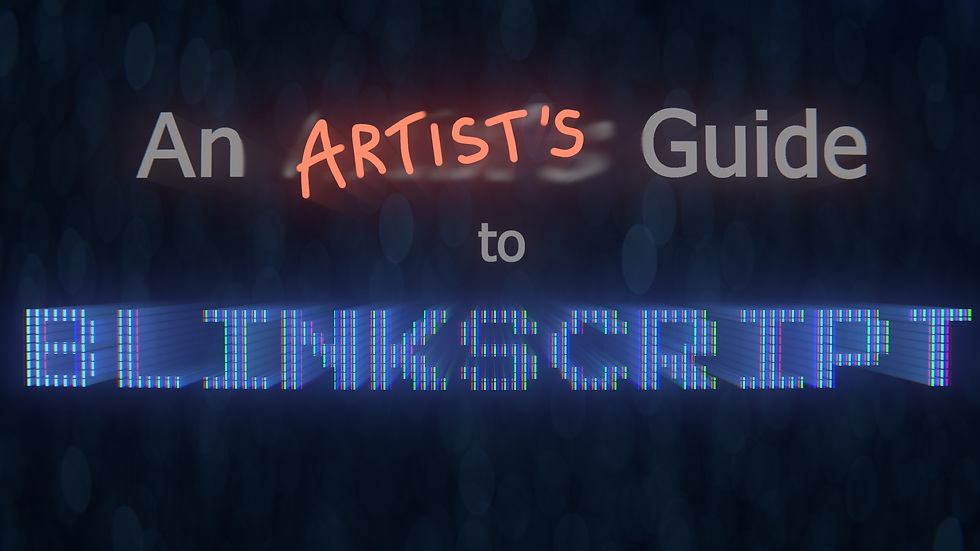 An Artist's Guide to Blinkscript