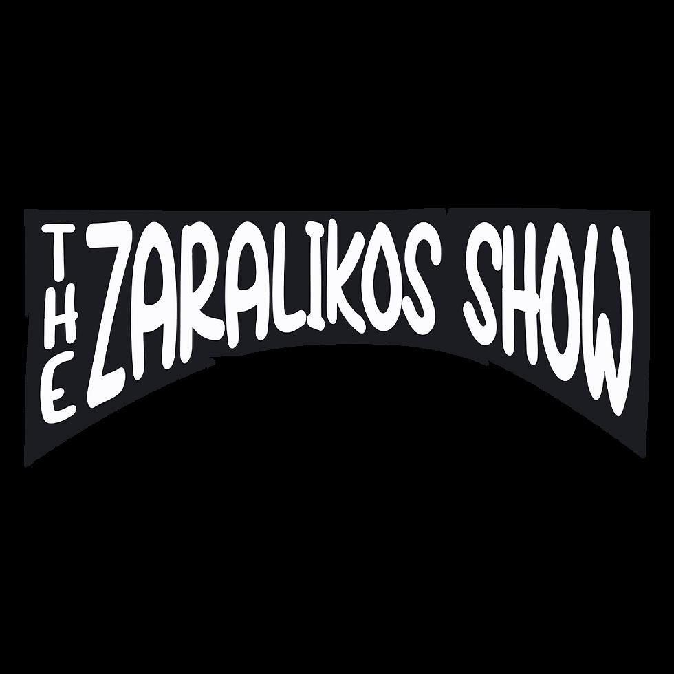 The Zaralikos Show