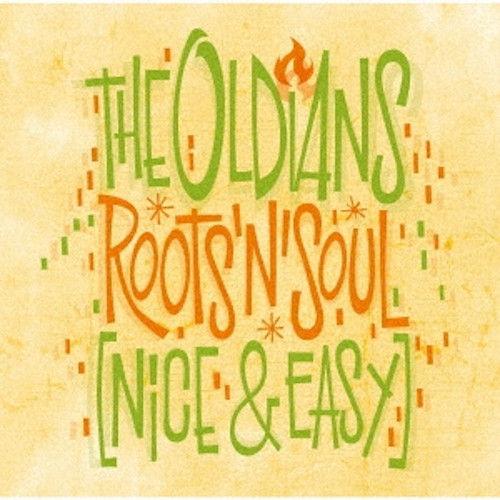 THE OLDIANS「Roots 'N' Soul 」.jpg