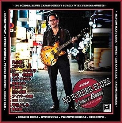 JOHNNY_BURGIN「No_Border_Blues_Japan」