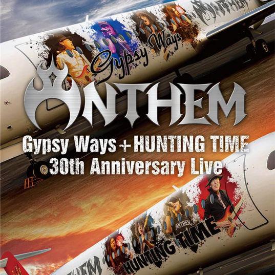 ANTHEM/『GYPSY WAYS』+『HUNTING TIME』完全再現 30th Anniversary Live