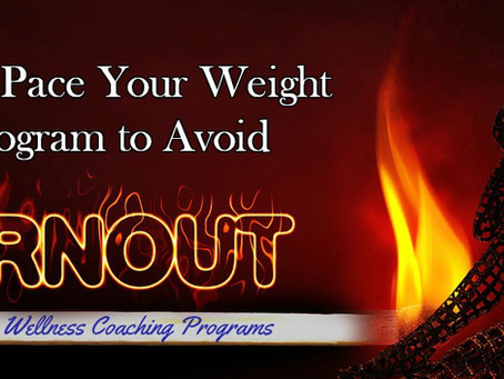How to Pace Your Weight Loss Program to Avoid Burnout
