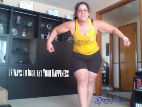 12 Ways to Increase Your Happiness