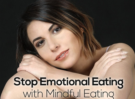Stop Emotional Eating with Mindful Eating