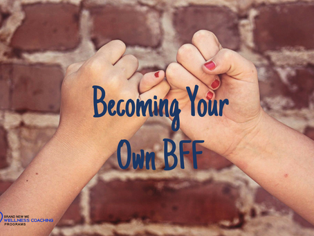 Becoming Your Own BFF