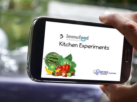 3 Immufood Kitchen Experiments