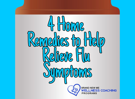 4 Home Remedies to Help Relieve Flu Symptoms